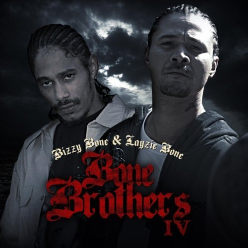 Bizzy Bone & Layzie Bone Bone Brothers IV album cover art
