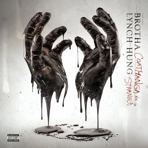 Brotha Lynch Hung Coathanga Strangla album cover art