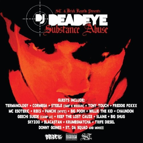 DJ Deadeye - Substance Abuse album cover art