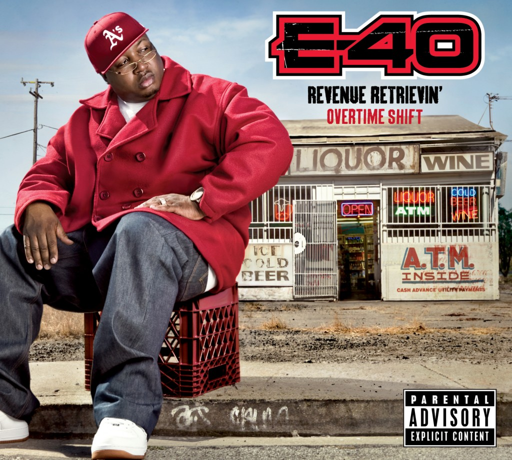E-40 Revenue Retrievin Overtime Shift album cover art