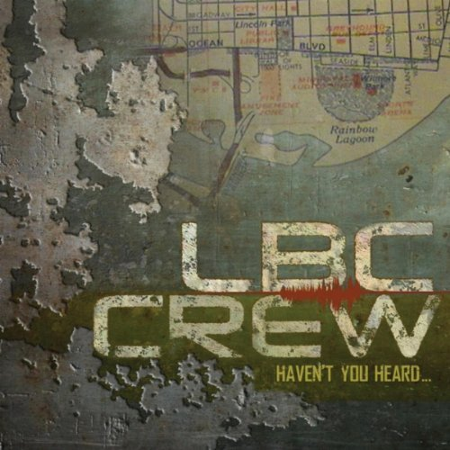 lbc crew havent you heard album cover art