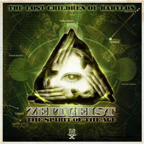 The Lost Children Of Babylon - Zeitgeist The Spirit Of The Age album cover art