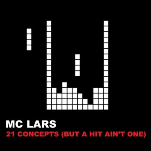 MC Lars - 21 Concepts But a Hit Ain't One album cover art