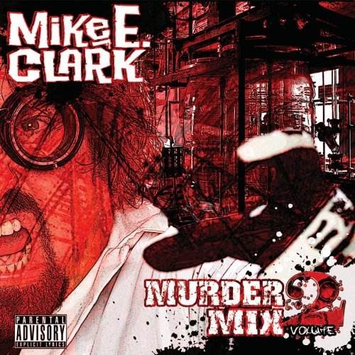 Mike E. Clark - Murder Mix Volume 2 album cover art