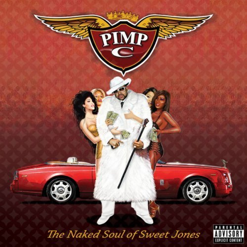 Pimp C - The Naked Soul of Sweet Jones album cover art
