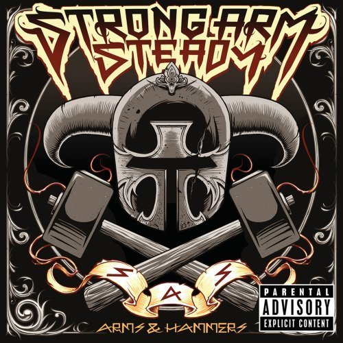 Strong Arm Steady Arms & Hammers album cover art