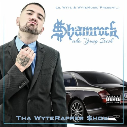 $hamrock aka Young Irish Tha WyteRapper $how album cover art