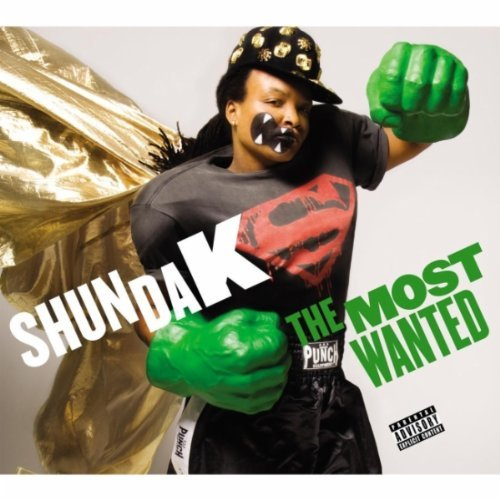 shunda k most wanted album