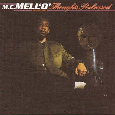 MC MellO Thoughts Released album cover art