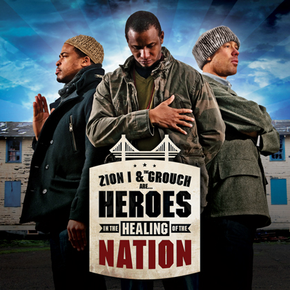 Zion I & The Grouch Heroes in the Healing of the Nation album cover art