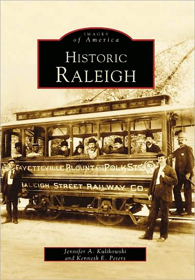 Images of America Historic Raleigh book cover art